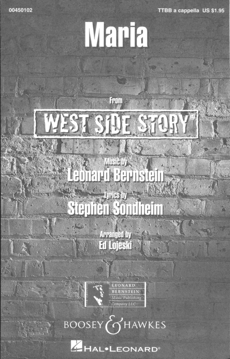 Maria : TTBB : Ed Lojeski : Leonard Bernstein : West Side Story : Sheet Music : 00450102 : 073999658347