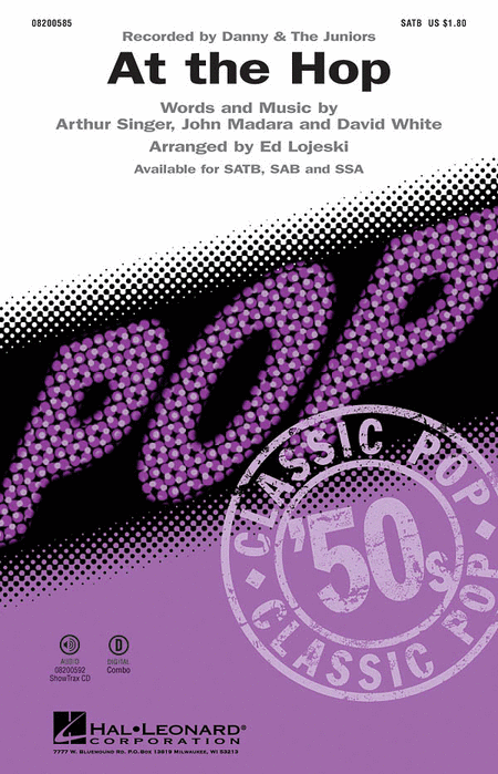 At the Hop : SSA : Ed Lojeski : Artie Singer : Danny and the Juniors : Sheet Music : 08200587 : 073999005875 : 1423438043
