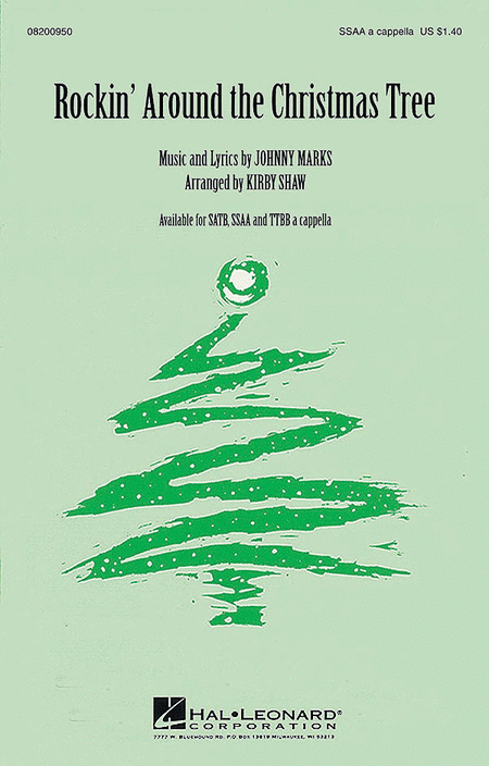 Rockin' Around The Christmas Tree : SSAA : Kirby Shaw : Johnny Marks : Sheet Music : 08200950 : 073999009507