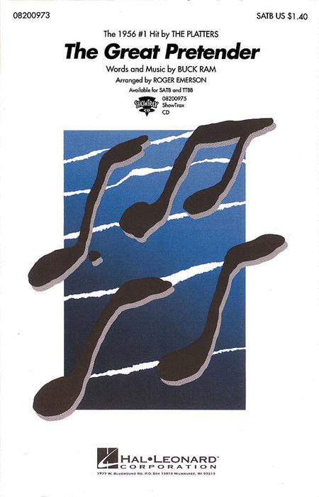 The Great Pretender : SATB : Roger Emerson : Buck Ram : Platters : Sheet Music : 08200973 : 073999009736