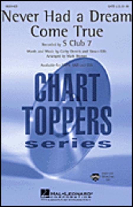 Never Had a Dream Come True : SSA : Mark Brymer : S Club 7 : Sheet Music : 08201430 : 073999449495
