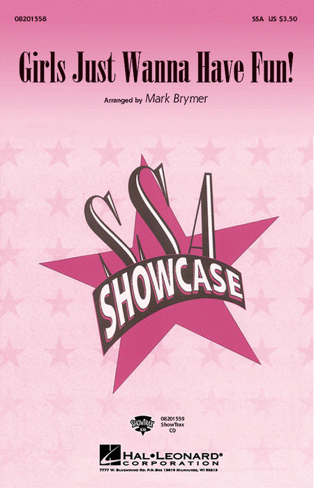 Girls Just Wanna Have Fun : SSA : Mark Brymer : Cyndi Lauper : Sheet Music : 08201558 : 073999907025