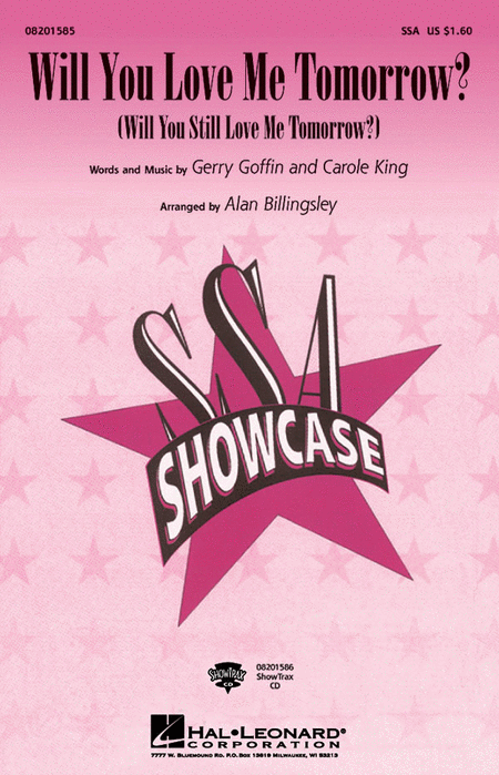 Will You Love Me Tomorrow? : SSA : Alan Billingsley : Carole King : Sheet Music : 08201585 : 073999626957