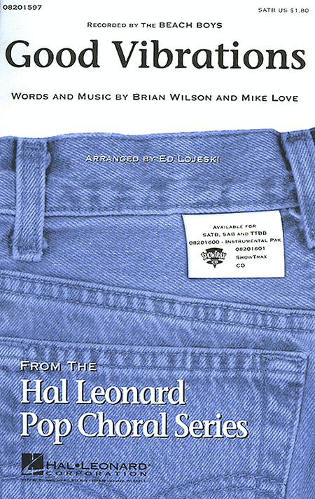 Good Vibrations : SATB : Ed Lojeski : Brian Wilson : Beach Boys : Sheet Music : 08201597 : 073999504637