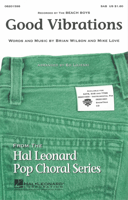 Good Vibrations : SAB : Ed Lojeski : Brian Wilson : Beach Boys : Sheet Music : 08201598 : 073999969498