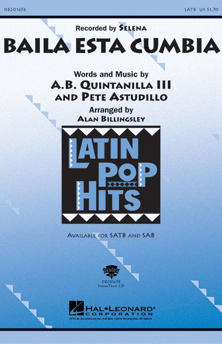 Baila Esta Cumbia : SATB : Alan Billingsley : Selena : Sheet Music : 08201656 : 073999554847