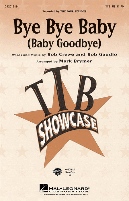 Bye Bye Baby (Baby Goodbye) : TTB : Mark Brymer : The Four Seasons : Jersey Boys : Sheet Music : 08201919 : 884088063399