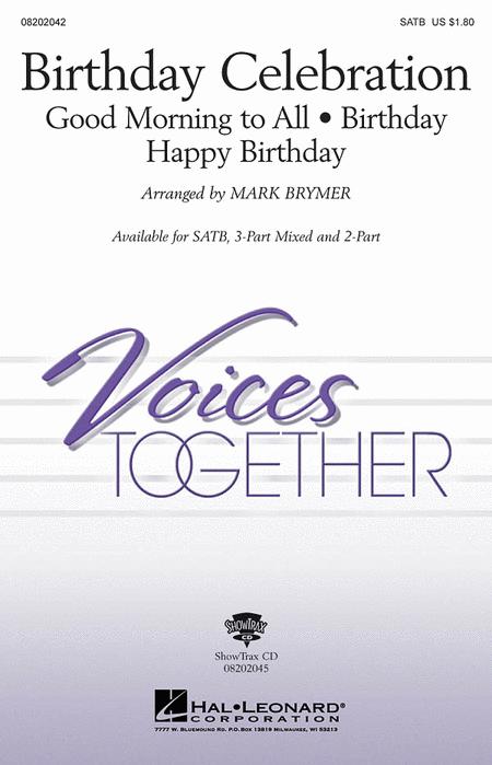 Birthday Celebration : 3-Part : Mark Brymer : Sheet Music : 08202043 : 884088134990