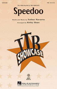 Speedoo : TBB : Kirby Shaw : Esther Navarro : The Cadillacs : Sheet Music : 08202386 : 884088326432