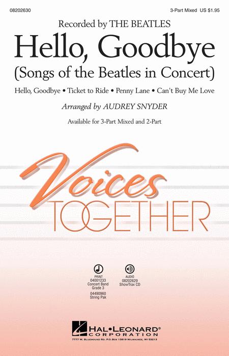 Hello, Goodbye : 3-Part : Ted Ricketts : John Lennon : Beatles : Sheet Music : 08202630 : 884088396336