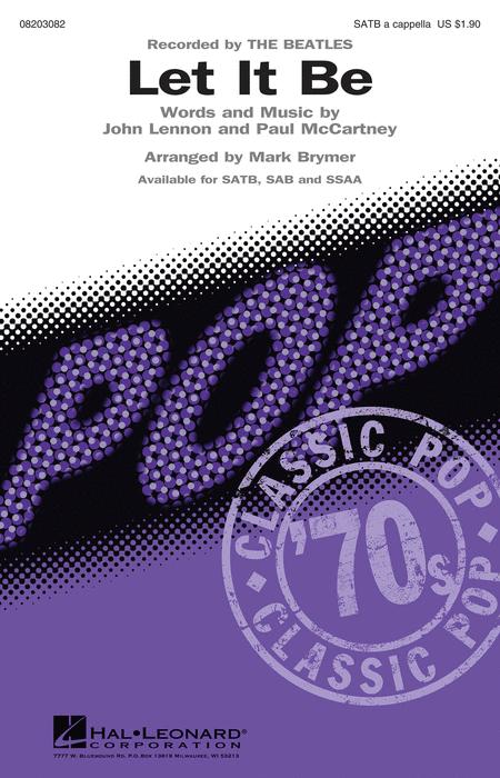 Let It Be : SSA : Mark Brymer : Paul McCartney : Beatles : Sheet Music : 08203084 : 884088642495
