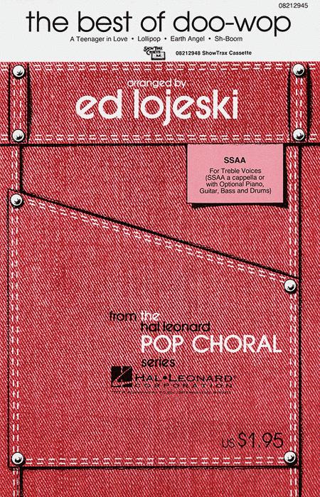 The Best of Doo-Wop : SSAA : Ed Lojeski : Medley : Sheet Music : 08212945 : 073999129458