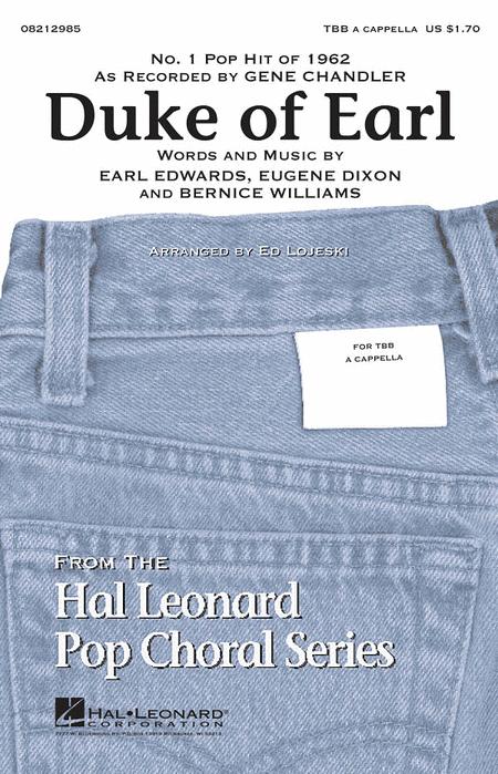 Duke of Earl : TBB : Ed Lojeski : Gene Chandler : Gene Chandler : Sheet Music : 08212985 : 073999129854