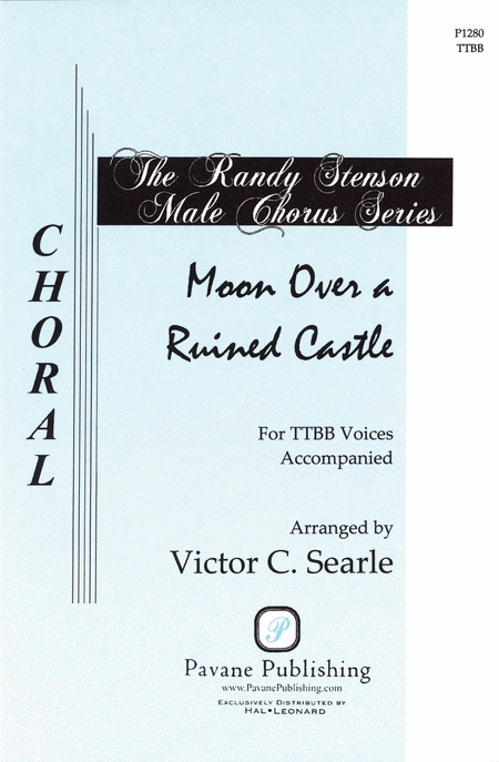 Moon Over a Ruined Castle : TTBB : Victor C. Searle : Sheet Music : 08301761 : 884088058456