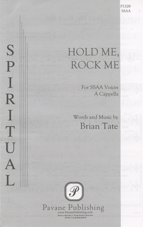 Hold Me, Rock Me : SSAA : Brian Tate : Sheet Music : 08301825 : 884088139452