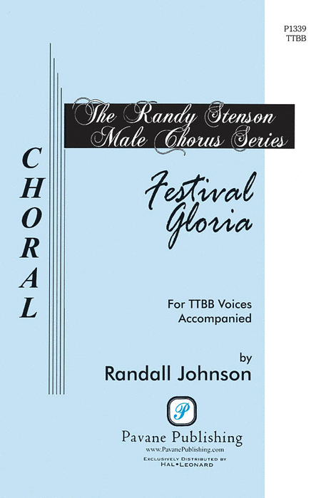 Festival Gloria : TTBB : Randall Johnson : Randall Johnson : Sheet Music : 08301836 : 884088220082