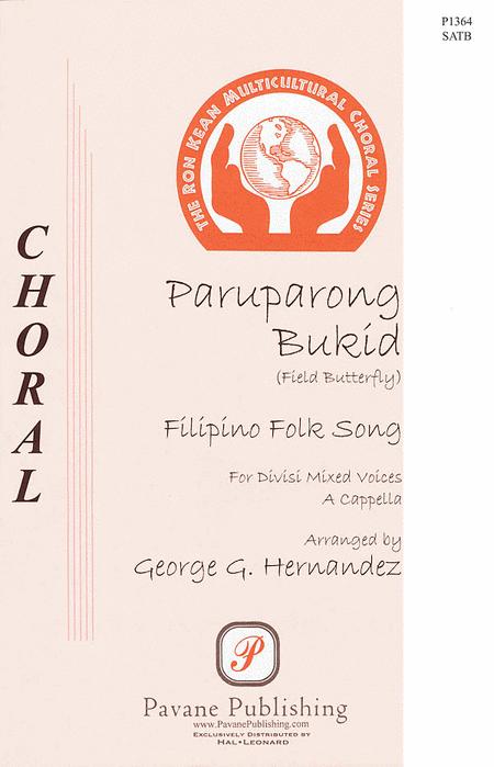Paruparon Bukid : SATB : George Hernandez : Sheet Music : 08301865 : 884088328733