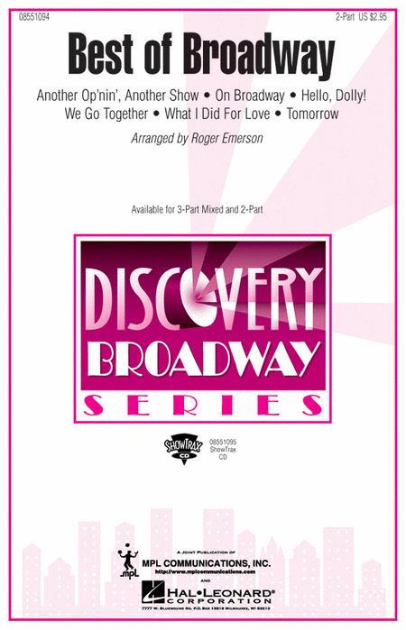 Best of Broadway (Medley) : 2-Part : Roger Emerson : Sheet Music : 08551094 : 073999510942