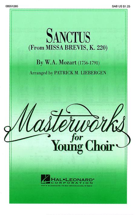 Sanctus : SAB : Patrick M. Liebergen : Wolfgang Amadeus Mozart : Sheet Music : 08551285 : 073999283402