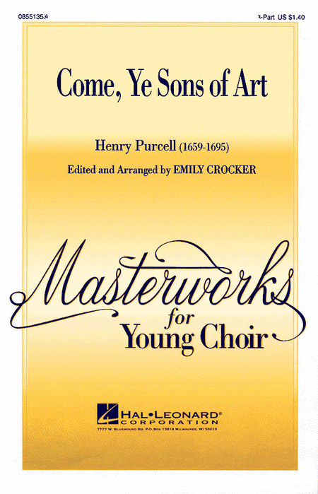 Come, Ye Sons of Art : 2-Part : Emily Crocker : Henry Purcell : Sheet Music : 08551354 : 073999172621