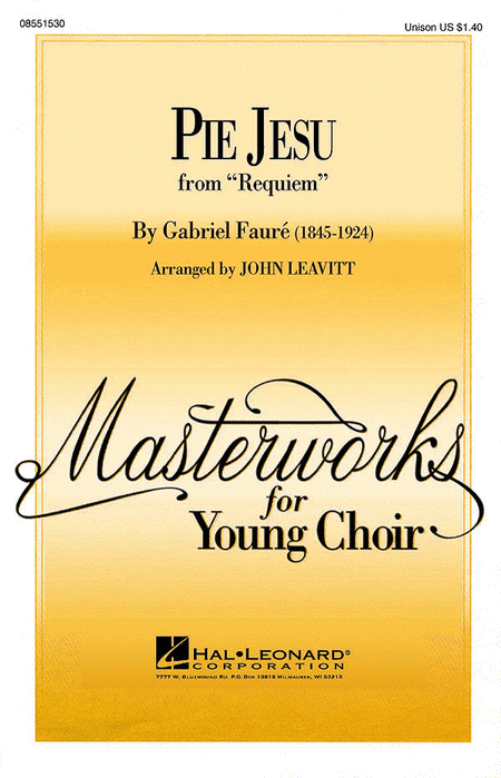 Pie Jesu : Unison : John Leavitt :  : Sheet Music : 08551530 : 073999536119