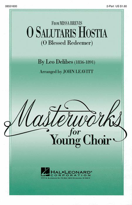 O Salutaris Hostia (from Missa Brevis) : 2-Part : John Leavitt : Sheet Music : 08551600 : 073999555882