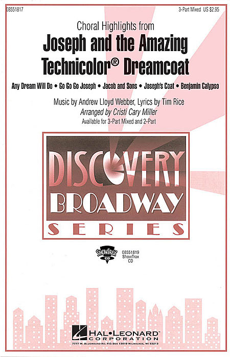 Joseph and the Amazing Technicolor Dreamcoat (Choral Highlights) : 2-Part : Cristi Cary Miller : Andrew Lloyd Webber : Joseph and the Amazing Technicolor Dreamcoat : Sheet Music : 08551818 : 073999779882