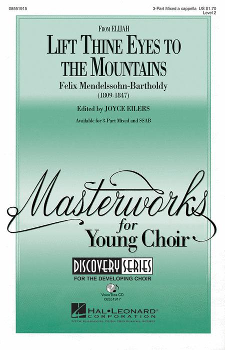 Lift Thine Eyes to the Mountains : SSAB : Felix Mendelsohn : Felix Mendelsohn : Sheet Music : 08551916 : 884088114886