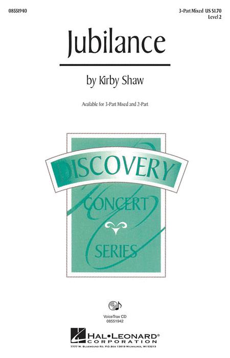 Jubilance : SAB : Kirby Shaw : Sheet Music : 08551940 : 884088130589