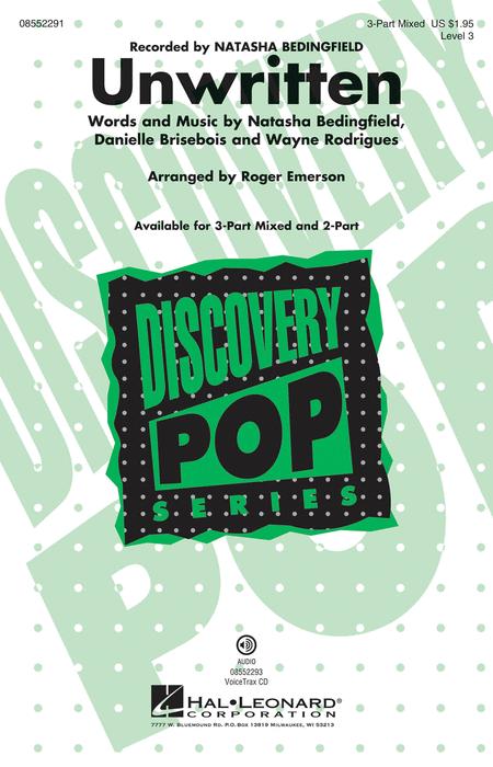 Unwritten : 3-Part : Roger Emerson : Natasha Bedingfield : Natasha Bedingfield : Sheet Music : 08552291 : 884088544539