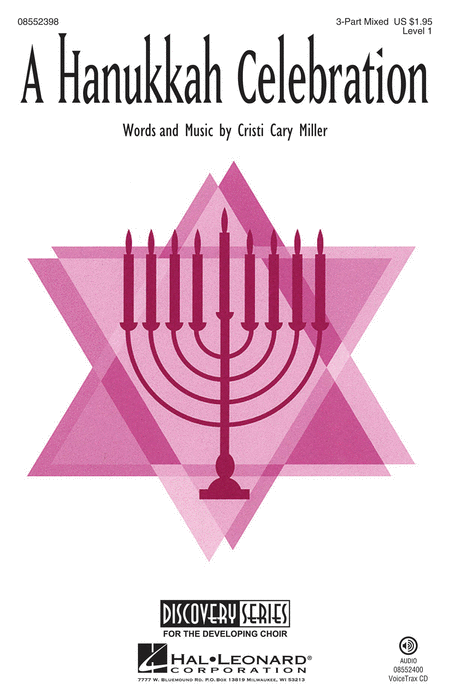 A Hanukkah Celebration : 3-Part : Cristi Cary Miller : Cristi Cary Miller : Sheet Music : 08552398 : 884088633332
