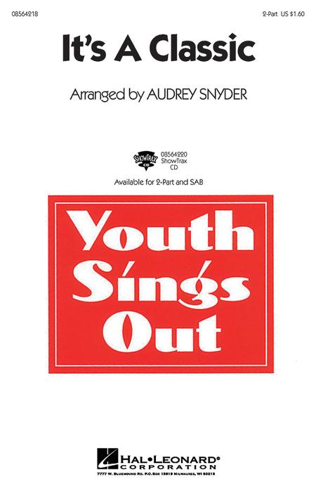 It's a Classic : 2-Part : Audrey Snyder : Sheet Music : 08564218 : 073999506341