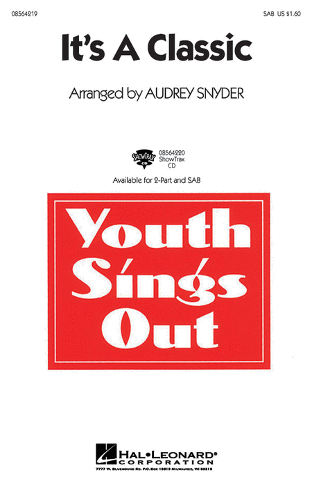 It's a Classic : SAB : Audrey Snyder : Sheet Music : 08564219 : 073999099799