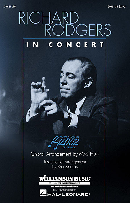 Richard Rodgers in Concert (Medley) : SATB : Mac Huff : Richard Rodgers : Sheet Music : 08621218 : 073999695786