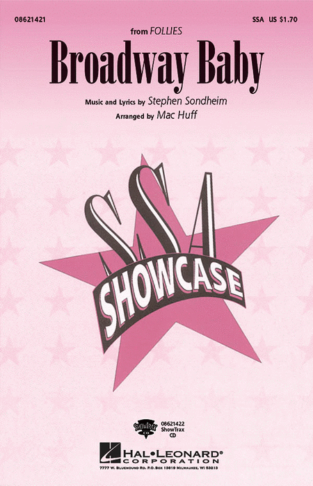 Broadway Baby : SSA : Mac Huff : Stephen Sondheim : Follies : Sheet Music : 08621421 : 884088053970
