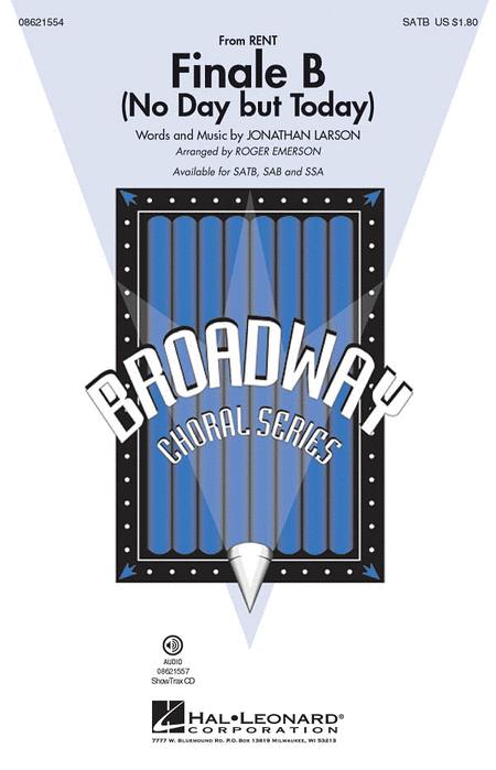 Finale B : SATB : Roger Emerson : Jonathan Larson : Rent : Showtrax CD : 08621554 : 884088215200
