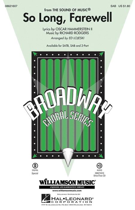 So Long, Farewell : SAB : Ed Lojeski : Richard Rodgers : The Sound Of Music : Sheet Music : 08621607 : 884088262914