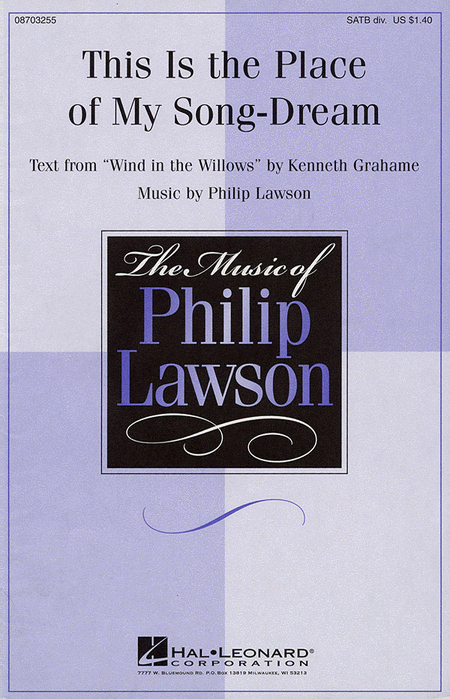 This Is the Place of My Song-Dream : SATB : Philip Lawson : Philip Lawson : Sheet Music : 08703255 : 073999032550