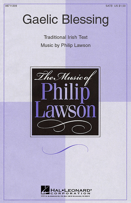 Gaelic Blessing : SATB : Philip Lawson : Philip Lawson : Sheet Music : 08711309 : 073999113099