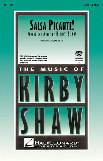 Salsa Picante! : SSA : Kirby Shaw : Sheet Music : 08711471 : 073999471816