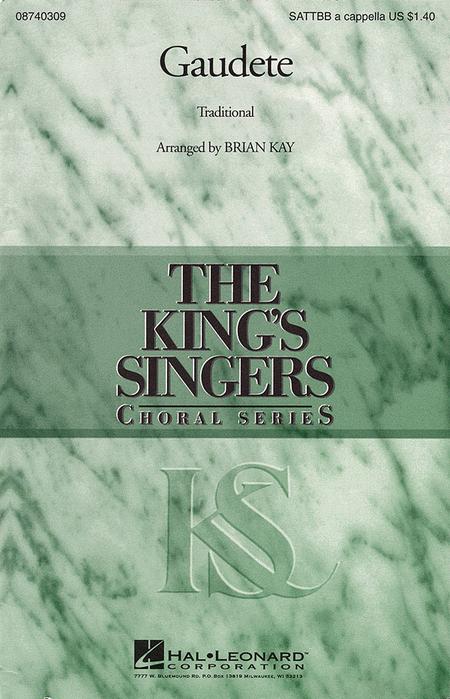 Gaudete : SATTBB : Brian Kay : King's Singers : Sheet Music : 08740309 : 073999403091