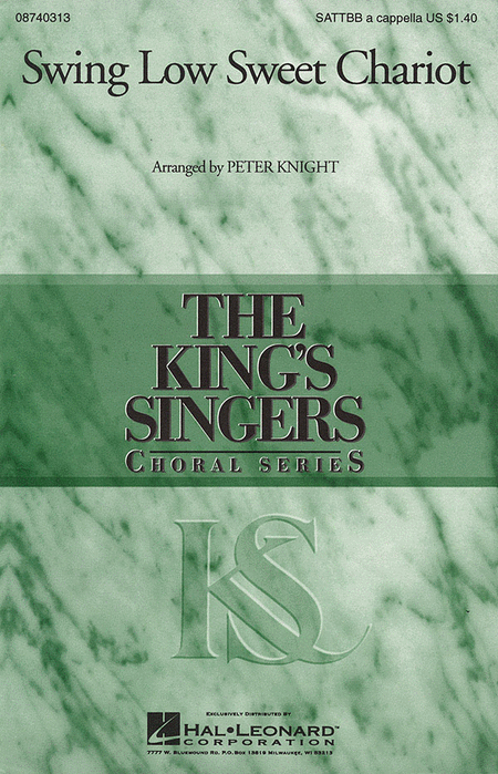 Swing Low, Sweet Chariot : SATTBB : Peter Knight : King's Singers : Sheet Music : 08740313 : 073999403138