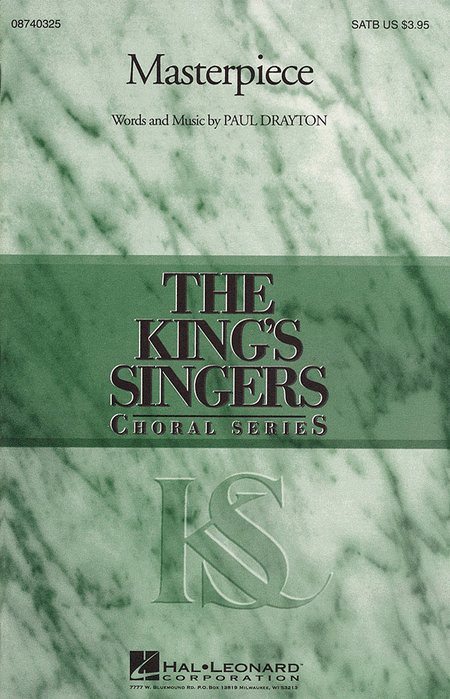 Masterpiece (Collection) : SATB : Paul Drayton : Paul Drayton : King's Singers : Sheet Music : 08740325 : 073999403251
