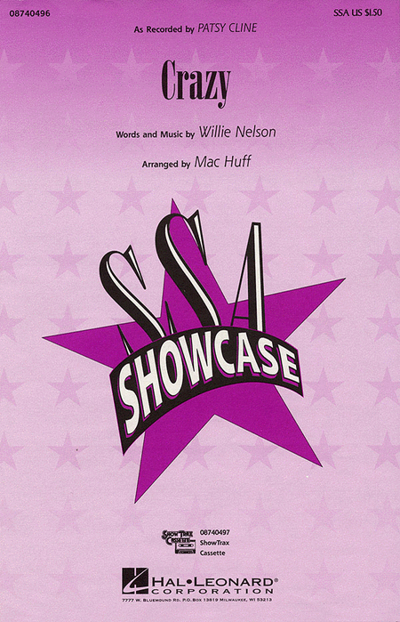 Crazy : SSA : Mac Huff : Willie Nelson : Patsy Cline : Sheet Music : 08740496 : 073999404968
