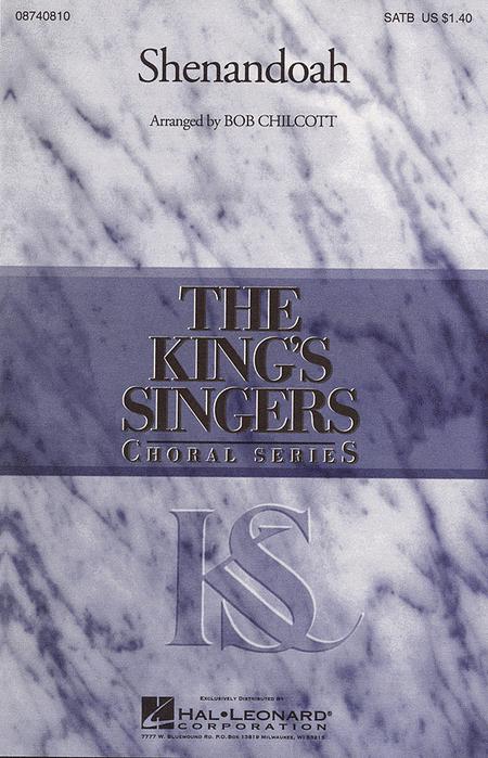 Shenandoah : SATB Divisi : Bob Chilcott : King's Singers : Sheet Music : 08740810 : 073999408102