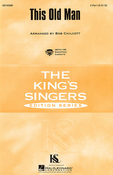 This Old Man : 2-Part : Bob Chilcott : King's Singers : Sheet Music : 08740986 : 073999409864