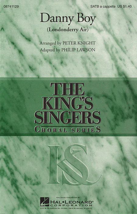 Danny Boy : SATB divisi : Peter Knight : King's Singers : Sheet Music : 08741129 : 073999326222