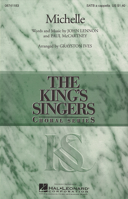 Michelle : SATB : Grayston Ives : John Lennon : King's Singers : Sheet Music : 08741183 : 073999205978
