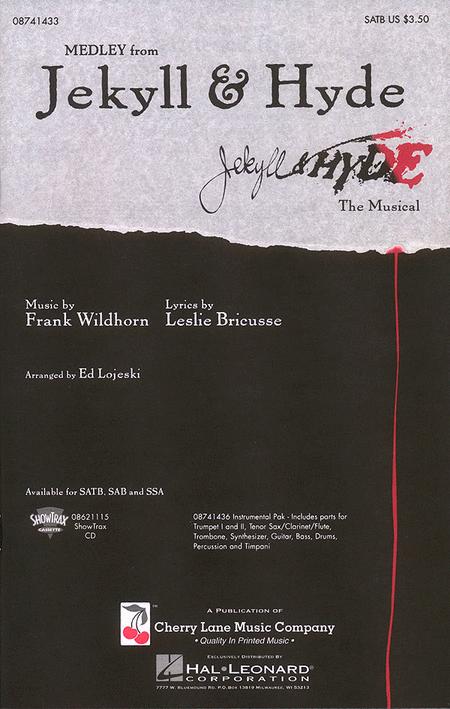 Jekyll & Hyde (Medley) : SATB : Ed Lojeski : Jekyll & Hyde : Sheet Music : 08741433 : 073999414332