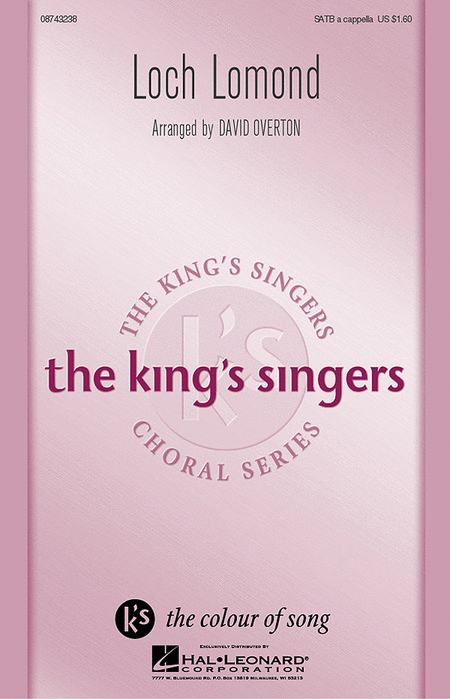 Loch Lomond : SATB : David Overton : King's Singers : Sheet Music : 08743238 : 073999432381